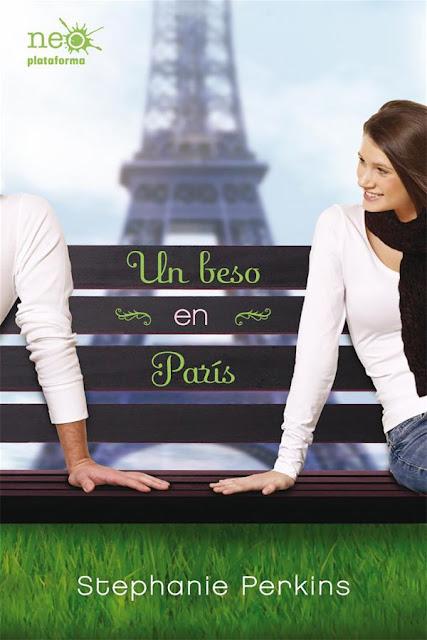 Un beso en París | Un beso en París #1 | Stephanie Perkins