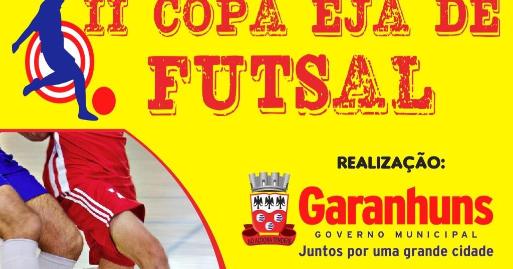 45615c0c5a BLOG DO CARLOS EUGÊNIO  Copa EJA de Futsal movimenta Estudantes de Garanhuns