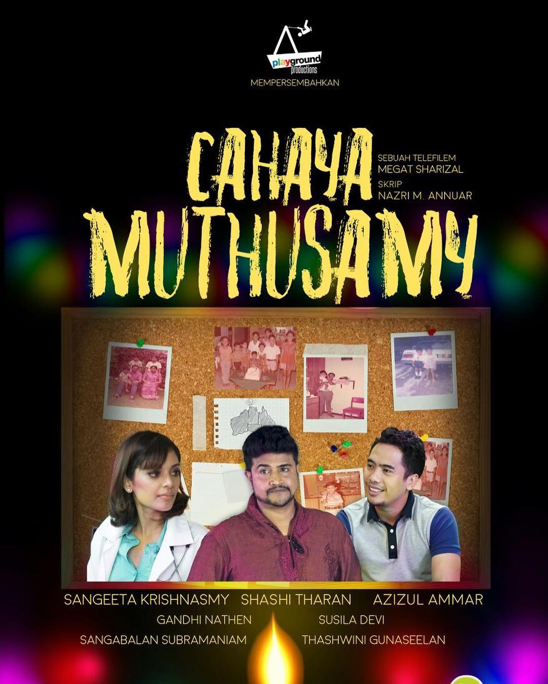Cahaya Muthusamy Telemovie