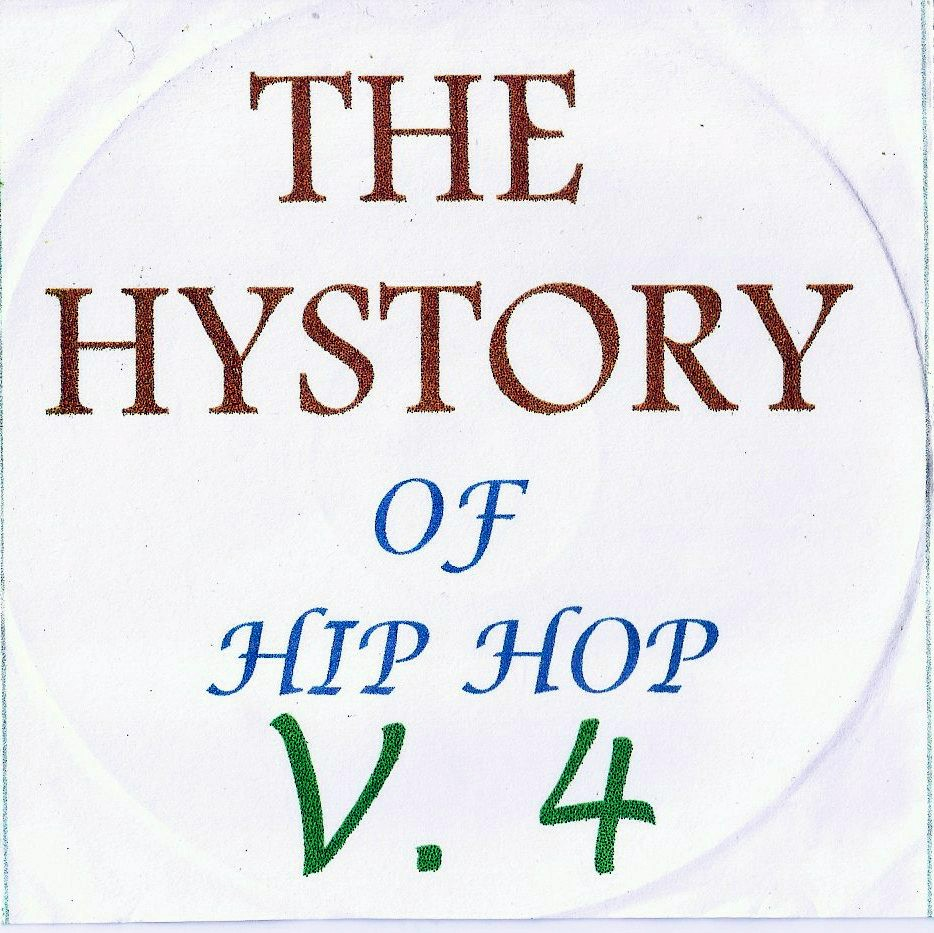 THE HISTORY  OF HIP HOP VOL. 4 - RARIDADE