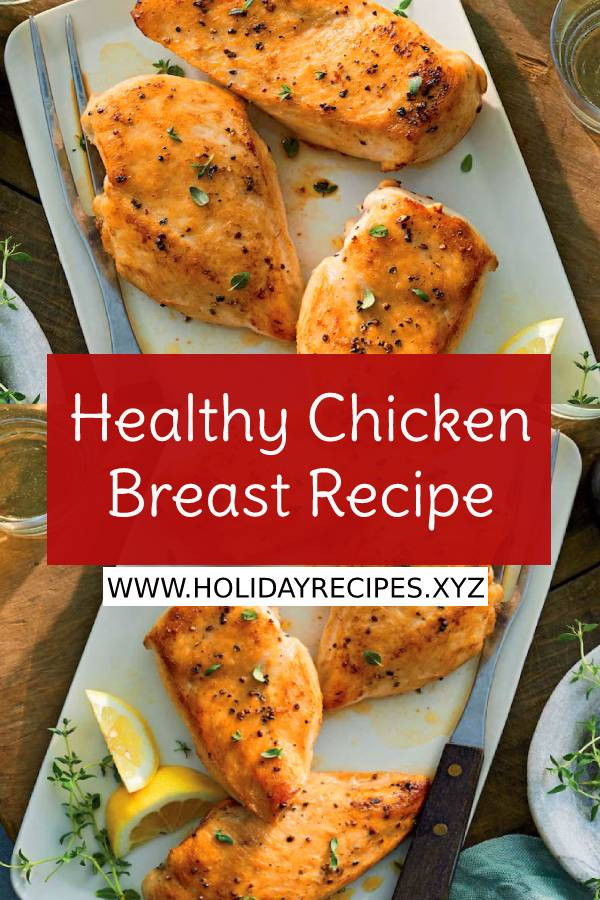 Healthy Chicken Breast Recipe - Healthy Chicken Recipe - Healthy Dinner Recipe #healthydinnerrecipe #dinnerrecipe #easydinnerrecipe #easydinner #maindish #easychickenrecipe #chickenbreast #chickenbreastrecipe