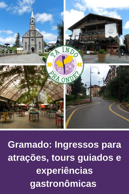 Gramado (RS): Os melhores tours guiados, ingressos para atrações e experiências gastronômicas!