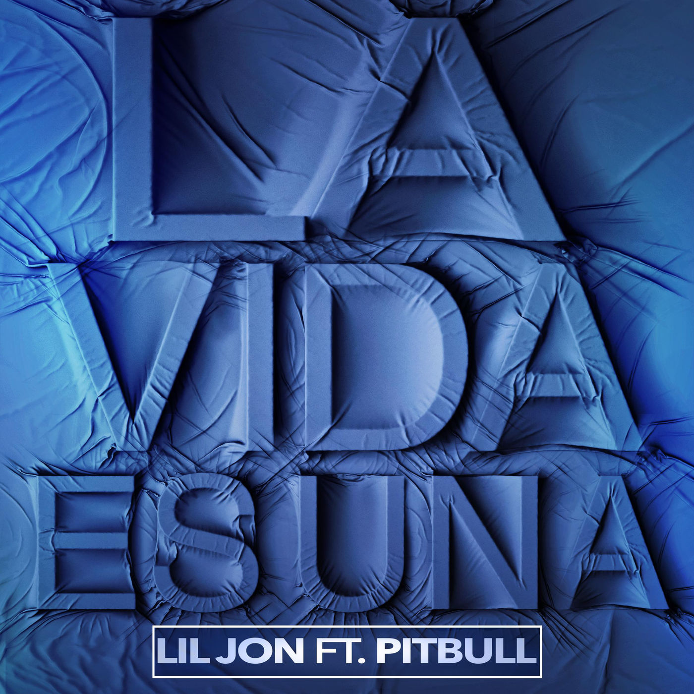 Lil Jon - La Vida Es Una (feat. Pitbull) - Single