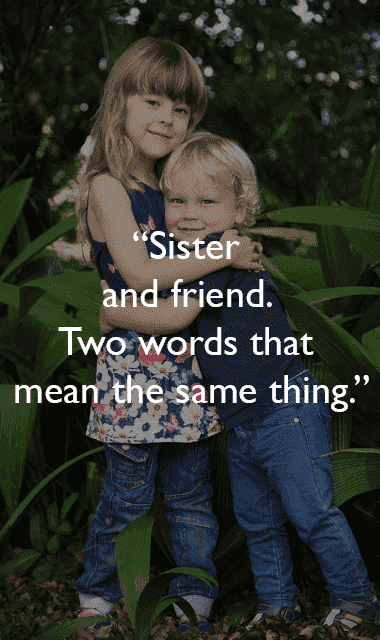 sister without brother quotes