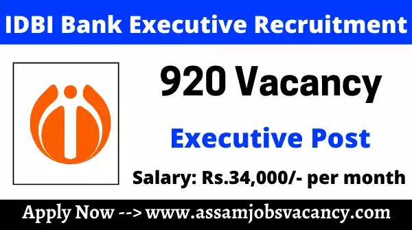 IDBI Bank 920 Executive Recruitment 2021