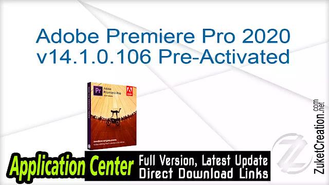 Adobe Premiere Pro 2020 v14.1.0.106 Pre-Activated