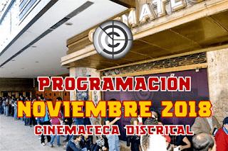 PROGRAMACIÓN NOVIEMBRE 2018 CINEMATECA DISTRITAL