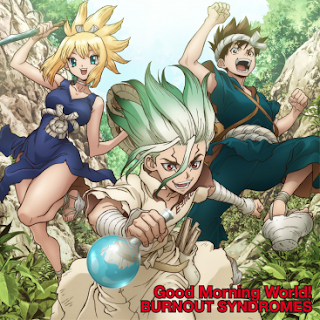 [Single] BURNOUT SYNDROMES – Good Morning World! [MP3/320K/ZIP]   Opening Dr. Stone