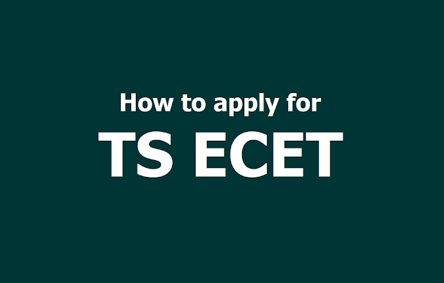 How to apply for TS ECET 2019, Submit Online Application form till April 30