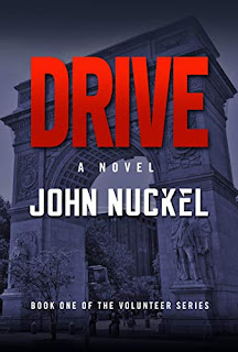 Drive: A Historical Crime Thriller (The Volunteers Book 1) by John Nuckel