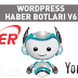 2016 Wordpress Haber Teması + Haber Botu Güncel Kesin Çalışıyor