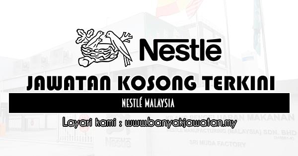 Jawatan Kosong 2020 di Nestlé Malaysia