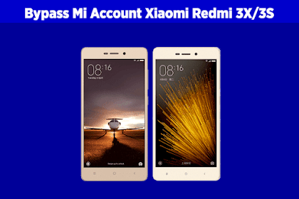 Cara Bypass Mi Cloud / Mi Account Xiaomi Redmi 3X/3S (This Device is Locked)