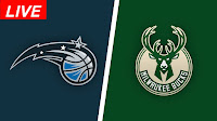 Orlando-Magic-vs-Milwaukee-Bucks