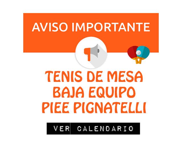 TENIS DE MESA: Baja Equipo Piee Pignatelli