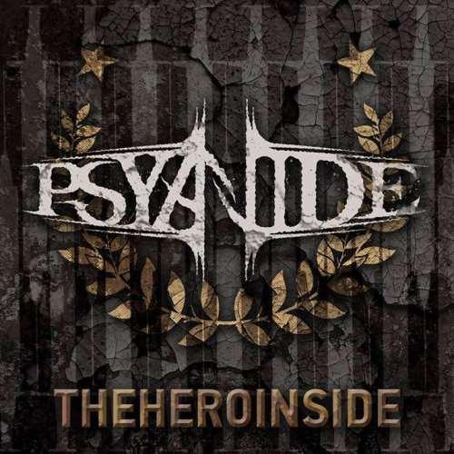 """PSYANIDE: Ακούστε το νέο τους single """"Theheroinside"""""""