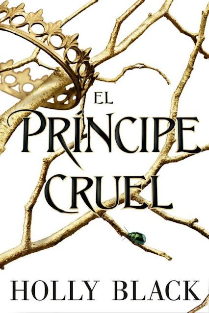 qué tal el libro El Príncipe Cruel Holly Blanck