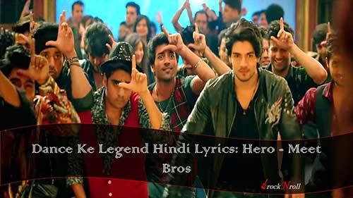 Dance-Ke-Legend-Hindi-Lyrics-Hero-Meet-Bros