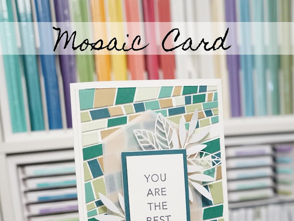 You are THE BEST | Bruno has a try making a Scrappy Strip Mosaic Card