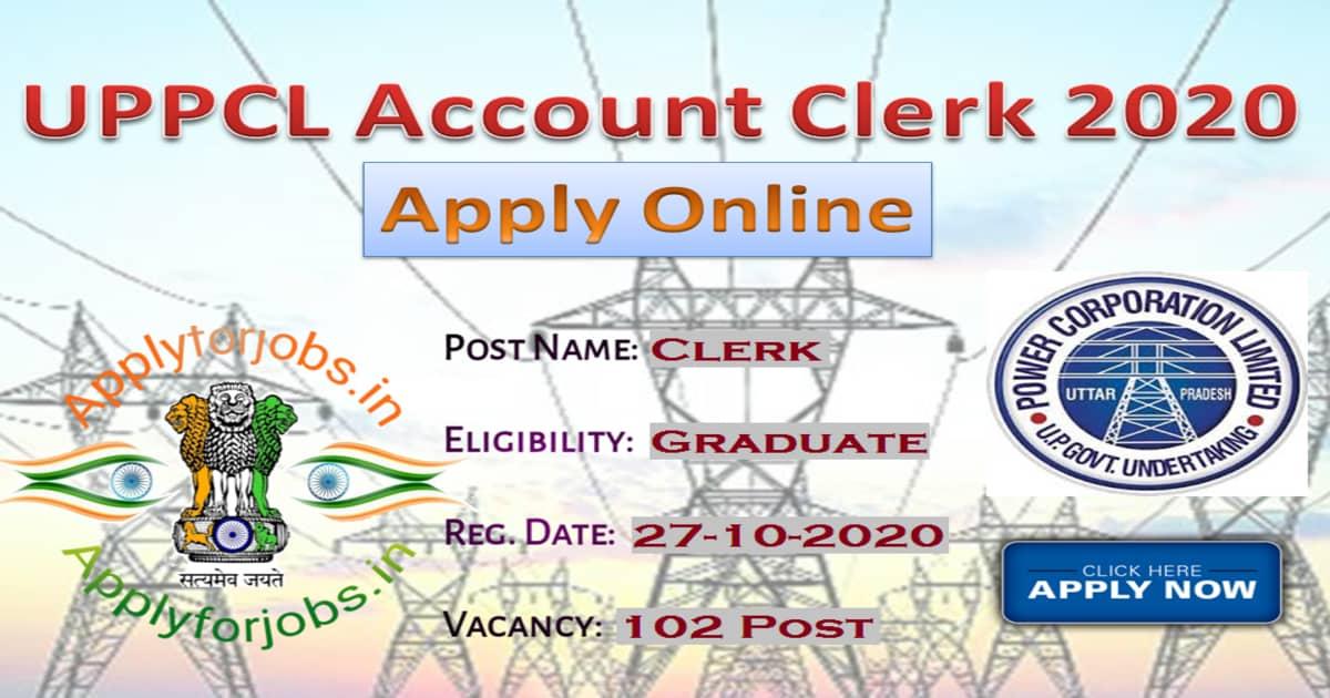 UPPCL Accounts Clerk Recruitment 2020 Notification