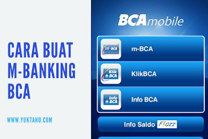 Cara Buat M-Banking BCA
