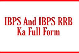 IBPS And IBPS RRB Ka Full Form In Hindi   Full Details Of IBPS