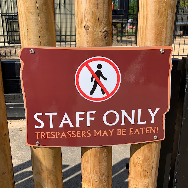 sign saying staff only trespassers may be eaten