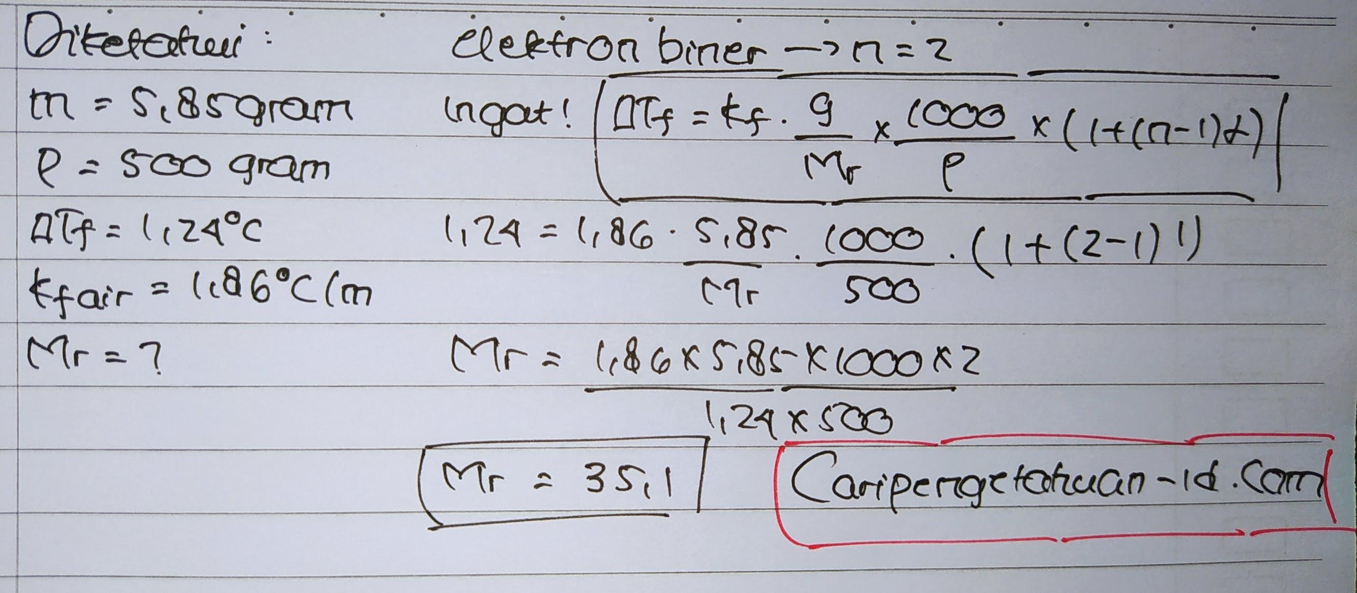 Larutan elektrolit biner 5,85 gram dalam 500 gram membeku pada suhu -1,24°C jika Kf air = 1,86°C/m. Mr yang dibutuhkan adalah....