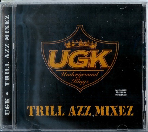 UGK - Trill Azz Mixez