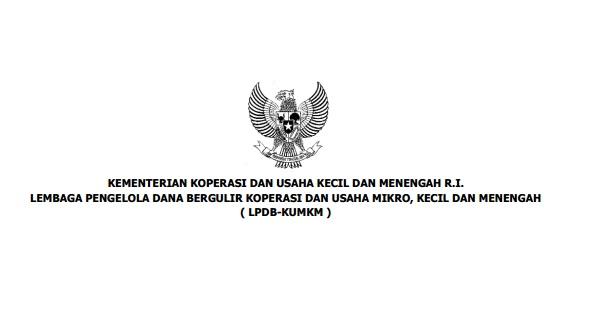 Rekrutmen Terbaru Non PNS LPDB Kementerian Koperasi Dan UKM Republik Indonesia Besar Besaran