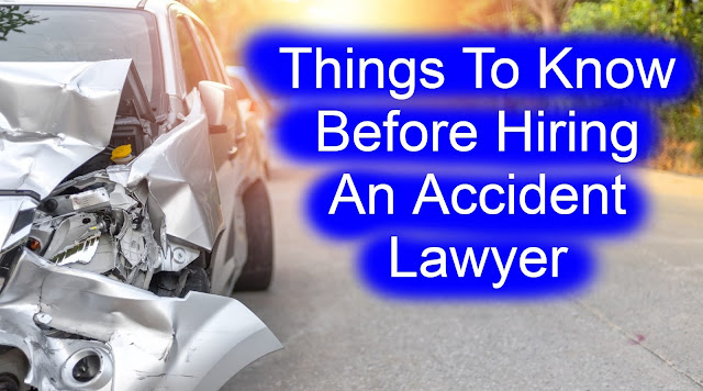 Things To Know Before Hiring An Auto Accident Lawyer