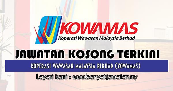 Jawatan Kosong 2019 di Koperasi Wawasan Malaysia Berhad (KOWAMAS)