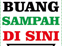 Design Stiker Warning Buang Sampah Disini