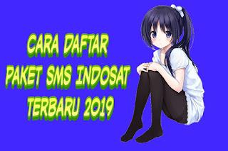 ✓ Cara Daftar Paket SMS Indosat Terbaru 2019