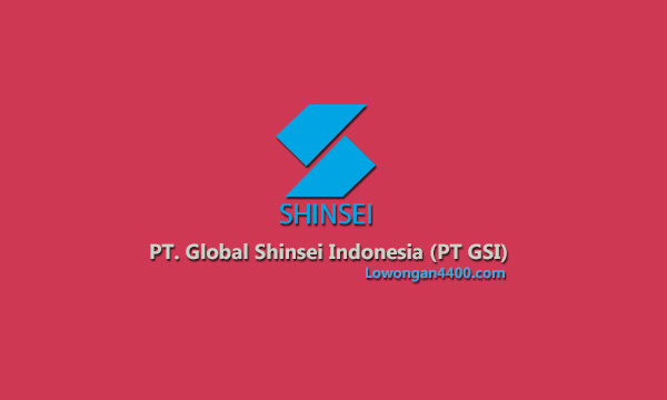 PT. GSI ( Global Shinsei Indonesia )