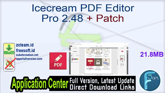 Icecream PDF Editor Pro 2.48 + Patch_ ZcTeam.id