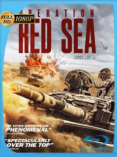 Operación mar Rojo (Operation Red Sea) (2018) BRRip [1080p] Latino [GoogleDrive] PGD