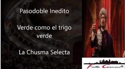 """Pasodoble Inedito """"Verde como el trigo verde"""" Comparsa """"La Chusma Selecta (2020) con Letra"""