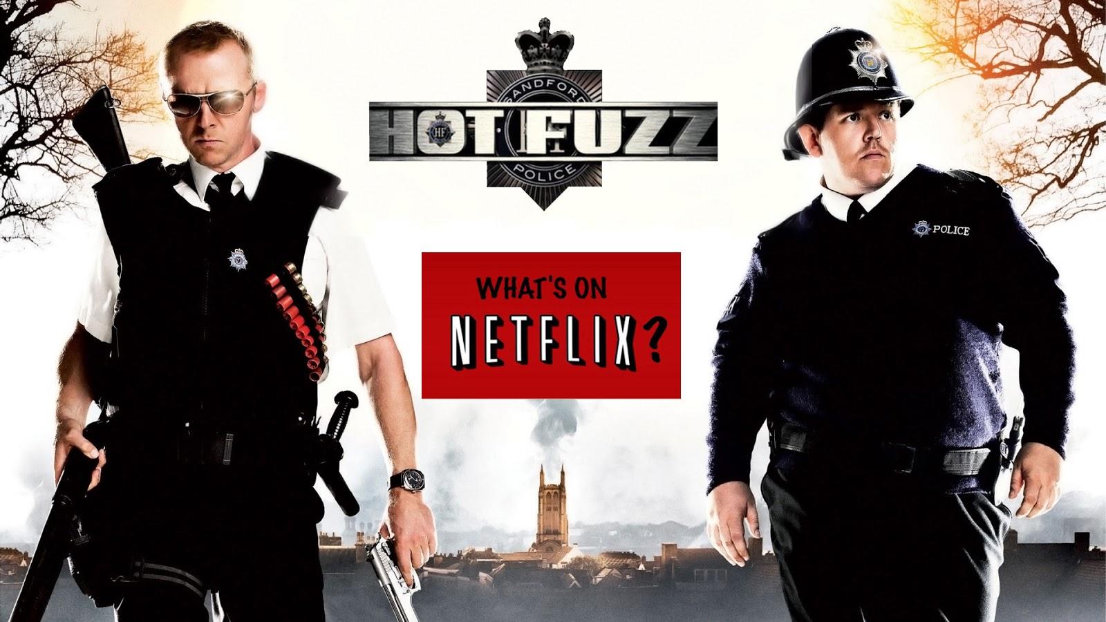 Image result for Hot Fuzz netflix