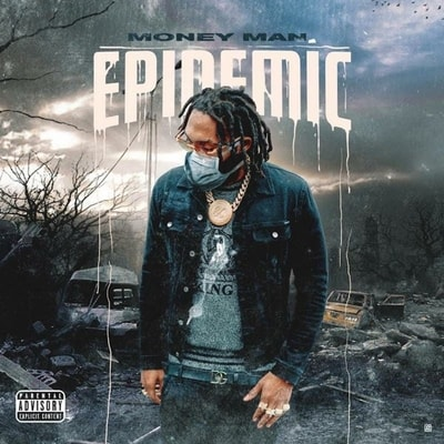 Money Man - Epidemic (2020) - Album Download, Itunes Cover, Official Cover, Album CD Cover Art, Tracklist, 320KBPS, Zip album