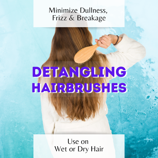 Detangling Hairbrushes text over photo of woman brushing hair