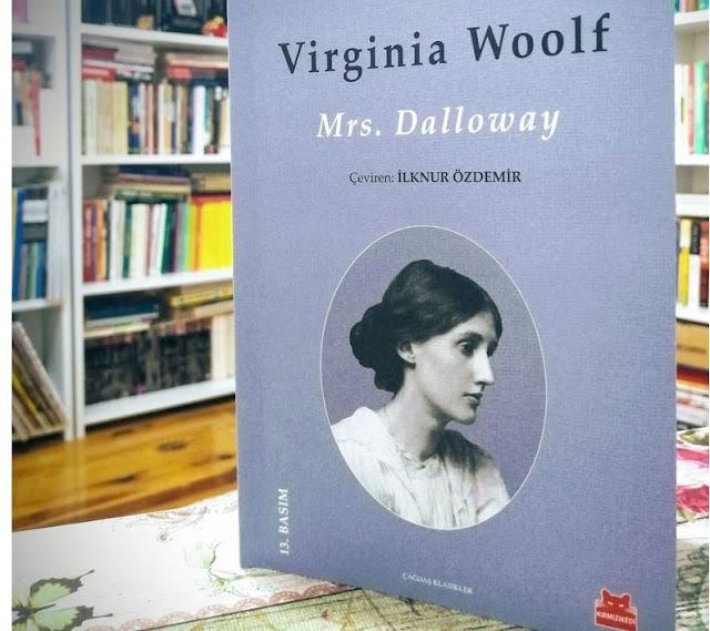 Virginia Woolf / Mrs. Dalloway'i Kimler Okumalı ?