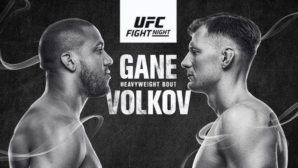 Watch UFC Fight Night Gane vs Volkov 6/26/2021 Online 26 June 2021