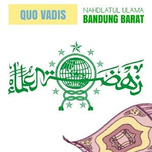 Catatan Keprihatinan: Quo Vadis NU Bandung Barat?