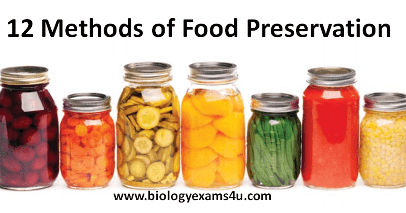 10 Methods Of Food Preservation With Example Biology Exams 4 U