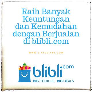 Raih keuntungan dan Kemudahan Berjualan di Blibli.com
