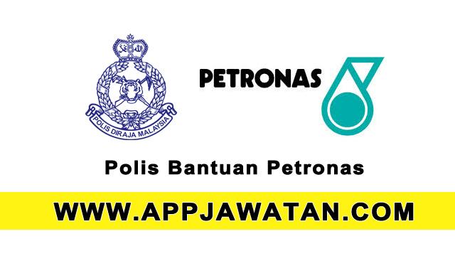 Jawatan kosong sebagai Polis Bantuan Lelaki dan Wanita di Petronas Malaysia