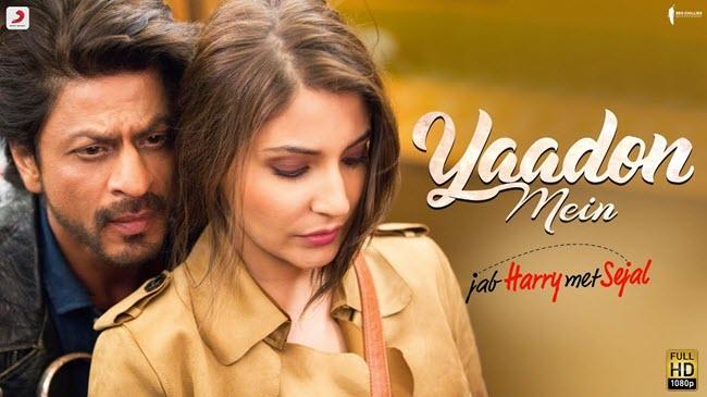 Yaadon Mein Lyrics - Mohammed I, Jonita G, Cuca R, Arjun C | Jab Harry Met Sejal (2017)