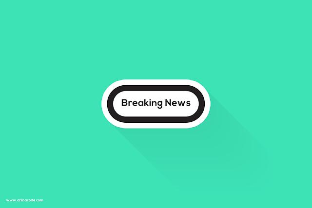 Cara Memasang Widget Breaking News di Blog