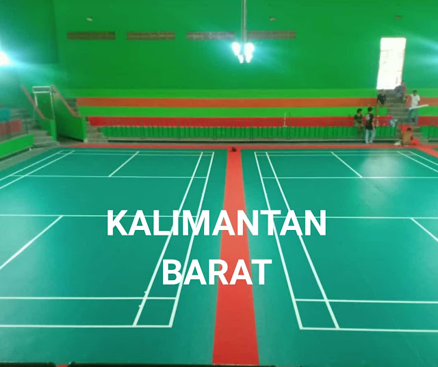 Karpet Lapangan Badminton Kalimantan Barat